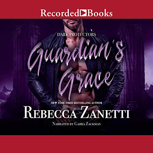 Guardian's Grace: Dark Protectors, Book 12