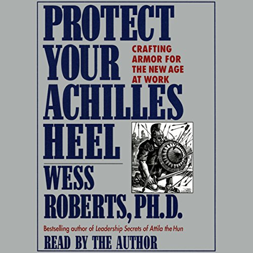 Protect Your Achilles Heel audiobook cover art