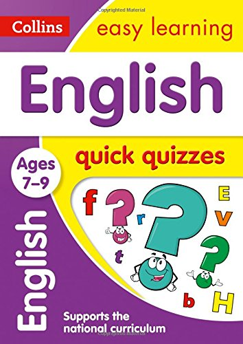 English Quick Quizzes Ages 7-9: Prepare for school with easy home learning (Collins Easy Learning KS2)