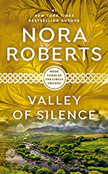 Valley of Silence  The Circle Trilogy Book 3