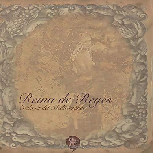 Reina de Reyes: Esclava del Mediterraneo (segunda serie)