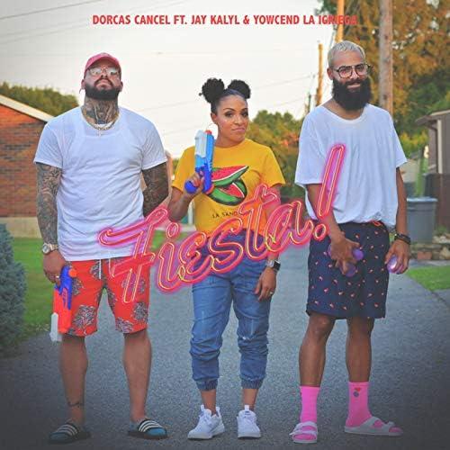 Dorcas Cancel feat. Jay Kalyl & Yowcend La Igriega