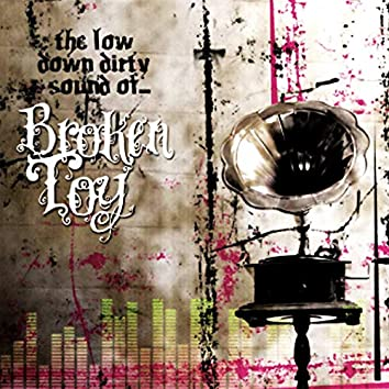 The Low Down Dirty Sound Of...