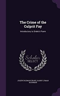 The Crime of the Culprit Fay: Introductory to Drake's Poem