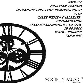 Straight Fire - The Remixes - Vol.II