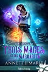 Tori Dawson, tome 1 : Trois mages et une margarita par Marie