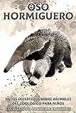 Oso Hormiguero: Datos divertidos sobre animales del zoológico para niños #34
