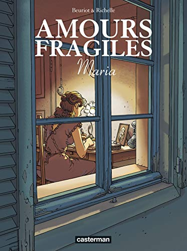 Amours fragiles, Tome 3 : Maria