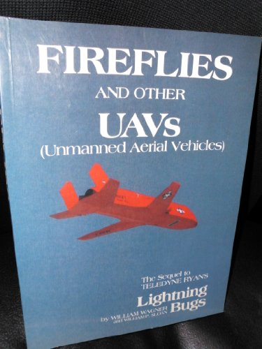 Fireflies and other UAVs (Unmanned Aerial Vehicles)