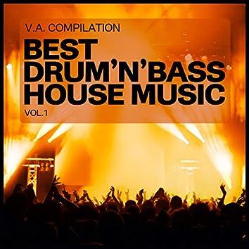Best Drum'n'Bass House Music