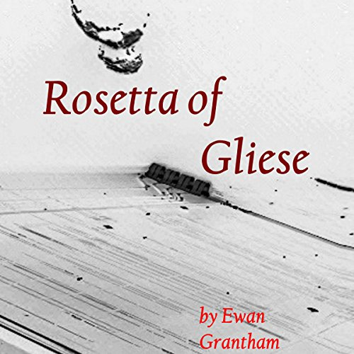 Rosetta of Gliese audiobook cover art