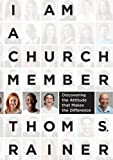 I Am a Church Member: Discovering the Attitude...
