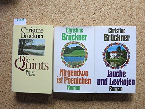Jauche und Levkojen /Nirgendwo ist Poenichen /Die Quints