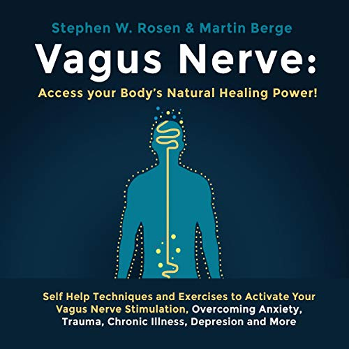 Vagus Nerve: Access Your Body's Natural Healing Power! audiobook cover art