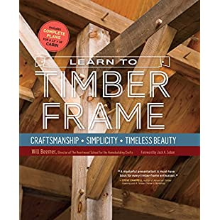 Learn to Timber Frame Craftsmanship, Simplicity, Timeless Beauty