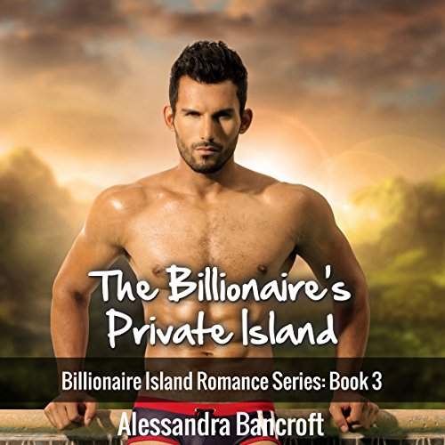 Billionaire Romance: The Billionaire's Private Island cover art