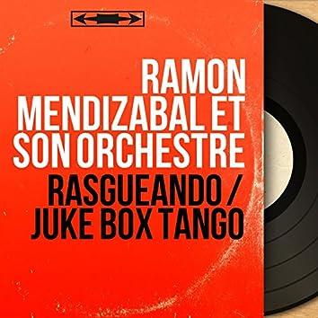 Rasgueando / Juke Box Tango (Mono Version)