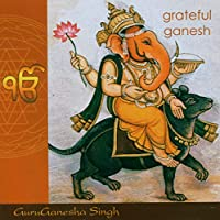 Grateful Ganesh