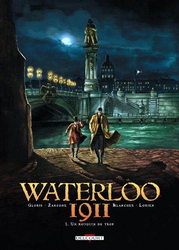 Waterloo 1911 T01: Un rouquin de trop