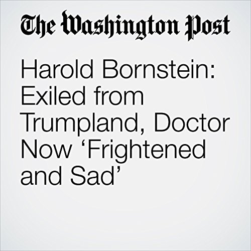 Harold Bornstein: Exiled from Trumpland, Doctor Now 'Frightened and Sad' copertina