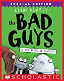 The Bad Guys in Do-You-Think-He-Saurus?!: Special...