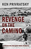 Revenge on the Camino (The Camino Trilogy Book 1) (English Edition)
