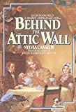 Behind the Attic Wall (Avon Camelot Books)