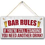 Meijiafei Bar Rules If You're Still Standing You Need Another Drink Alcohol Beer Pub Plaque Funny Man Cave Sign Wall Art Gift 10'x5'