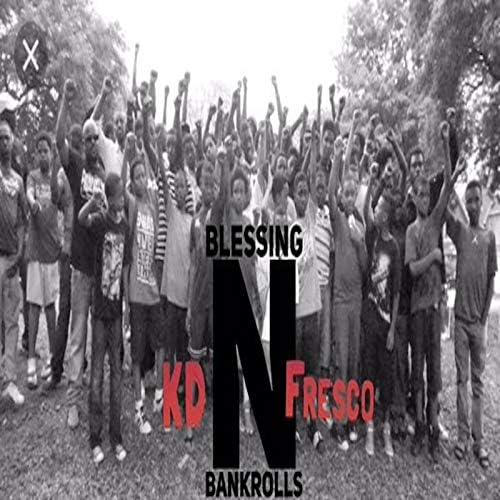Fresco Trey feat. KD-Blessings N Bankrolls