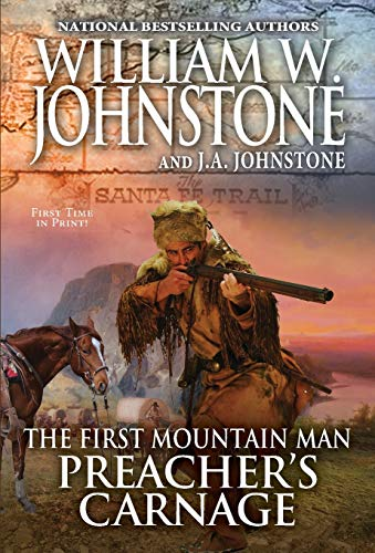 Compare Textbook Prices for Preacher's Carnage Preacher/First Mountain Man  ISBN 9780786047215 by Johnstone, William W.,Johnstone, J.A.