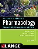 Trevor, A: Katzung & Trevor's Pharmacology Examination and B