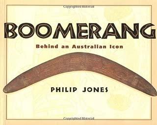 Boomerang: Behind an Australian Icon by Phillip Jones (1997-10-01)