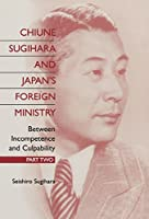 Chiune Sugihara and Japan's Foreign Ministry: Between Incompetence and Culpability