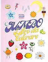 Jumbo Livre de Coloriage: Libro da colorare per ragazze o ragazzi - Fiori, vita marina, frutta, verdura - Bel libro da colorare per bambini dai 4 ai 12 anni