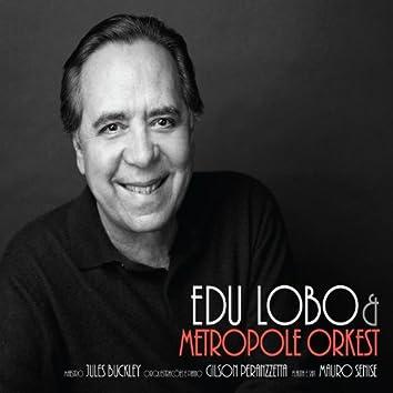 Edu Lobo & The Metropole Orkest