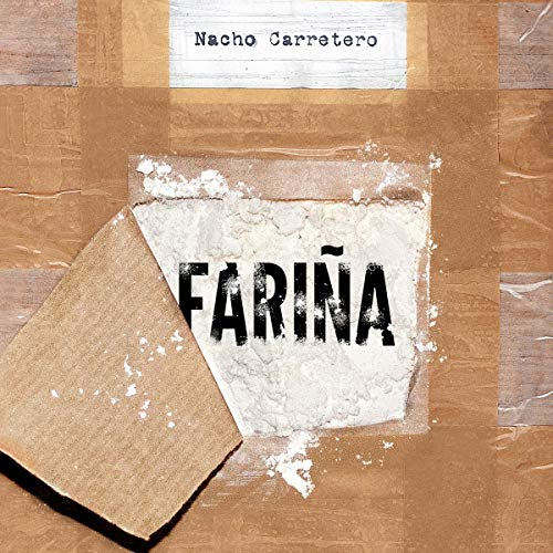 Fariña     Historia e indiscreciones del narcotráfico en Galicia              By:                                                                                                                                 Nacho Carretero                               Narrated by:                                                                                                                                 Humberto Solorzano                      Length: 9 hrs and 15 mins     Not rated yet     Overall 0.0