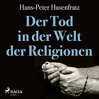 Der Tod in der Welt der Religionen Titelbild