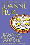 Banana Cream Pie Murder (A Hannah Swensen Mystery) (Hardcover)