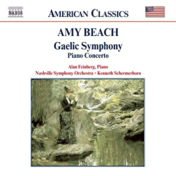 """Beach: Piano Concerto in C-Sharp Minor & Symphony in E Minor """"Gaelic"""""""