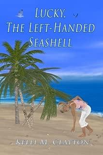 Lucky, the Left-Handed Seashell