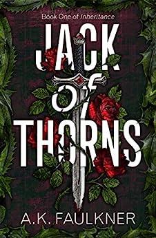 Jack of Thorns (Inheritance Book 1) by [AK Faulkner]