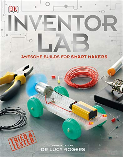 Inventor Lab: Awesome Builds for Smart Makers (English Edition)
