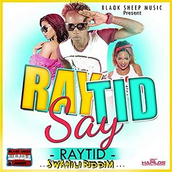 Rayrid Say