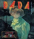 Toulouse-Lautrec (revue dada 176) Tome 176