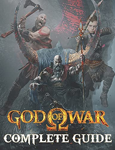 God Of War : COMPLETE GUIDE: Everything You Need To Know About God Of War Game; A Detailed Guide