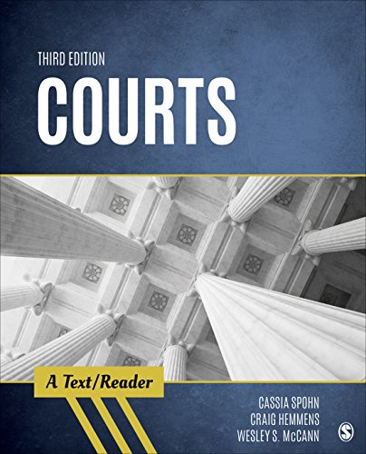 Compare Textbook Prices for Courts: A Text/Reader SAGE Text/Reader Series in Criminology and Criminal Justice 3 Edition ISBN 9781544307947 by Spohn, Cassia,Hemmens, Craig T.,McCann, Wesley S.