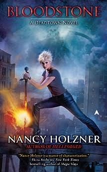 Bloodstone (A Deadtown Novel Book 3) by [Nancy Holzner]