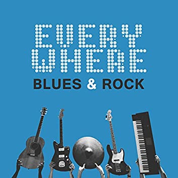 Everywhere Blues & Rock: The Best Music for Night, Guitar Riffs Midnight Session, Relaxing Deep Sounds, Music for Midnight Blues Rider