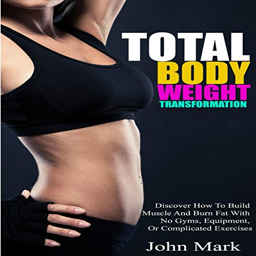 Total Body Weight Transformation audiobook cover art
