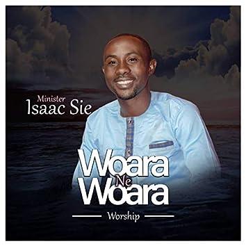 Woara Ne Woara (Worship)